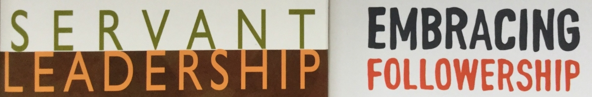 A Followership View of Servant Leadership: Intro